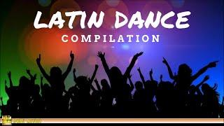 Latin Music - Latin Dance Compilation
