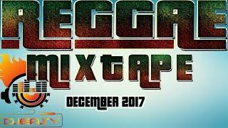 Reggae Mix (December 2017) Jah Cure,Chris Martin,Romain Virgo,Luciano,Sizzla &more Mix by djeasy