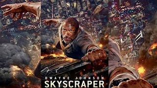 SKYSCRAPER Best Action Adventure Movies 2018  Best Hollywood Action Sci Fi Movies Full Length